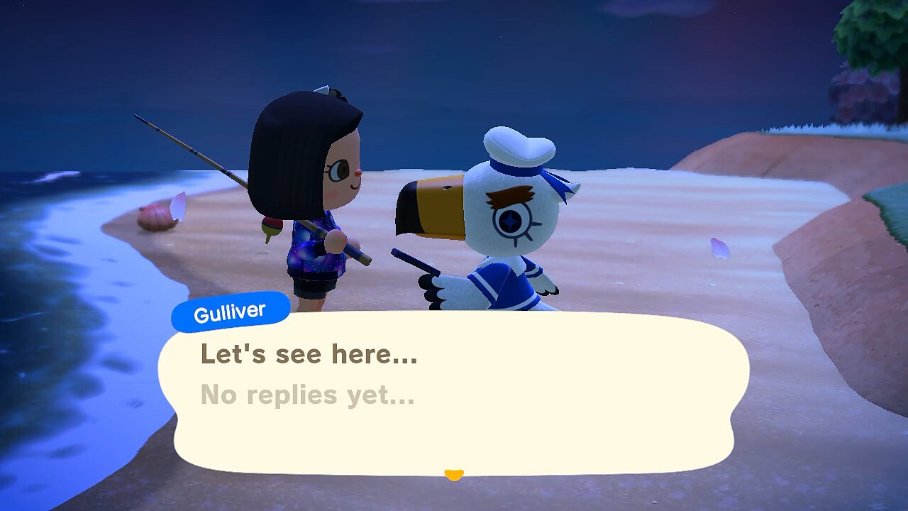 "An Animal Crossing: New Horizons screenshot. Gulliver continues, ""Let's see here…"" and then in lighter text, ""No replies yet…""."